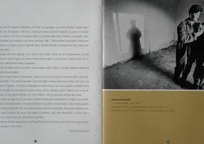 Gli occhi della guerra, Verona, Scavi Scaligeri, september/october 2000